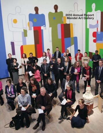 2010 Annual Report Mendel Art Gallery