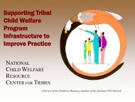 Supporting Tribal Child Welfare Program Infrastructure to Improve ...