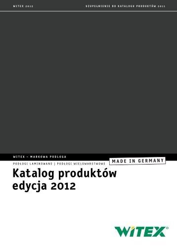 Katalog produktów edycja 2012 - Witex