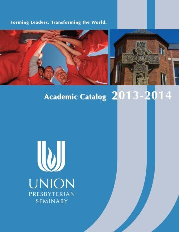 Academic Catalog 2013-2014 - Union Presbyterian Seminary