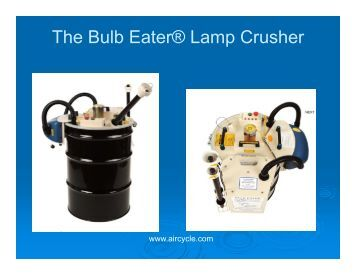 bulb eater machine