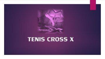 TENIS CROSS X