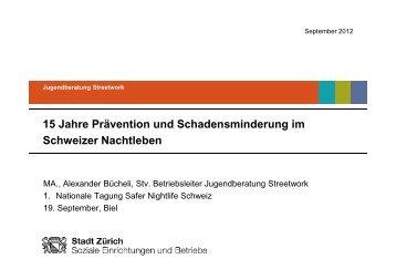 15 Jahre Prävention und Schadensminderung im Schweizer - Infodrog