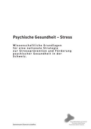 Psychische Gesundheit – Stress - Gesundheitsförderung Schweiz