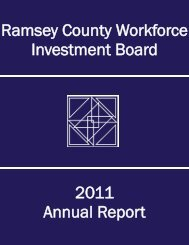 2011 WIB annual report - Ramsey County Workforce Investment Board