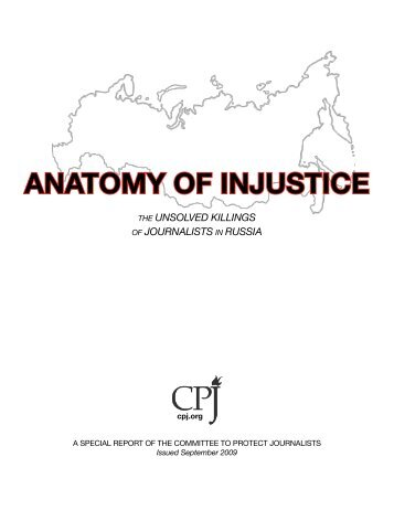 ANATOMY OF INJUSTICE - Committee to Protect Journalists