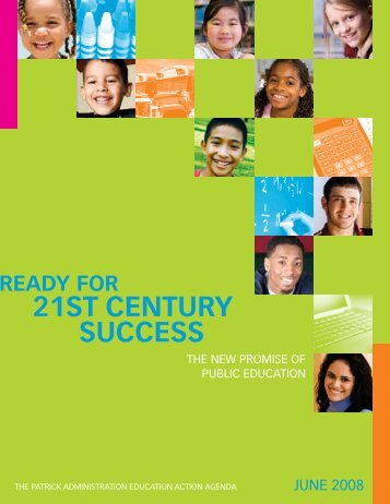 Ready for 21st Century Success: The New Promise of ... - Mass.Gov