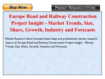 Europe Road and Railway Construction Project Insight - Market Trends, Size, Share, Growth, Industry and Forecasts