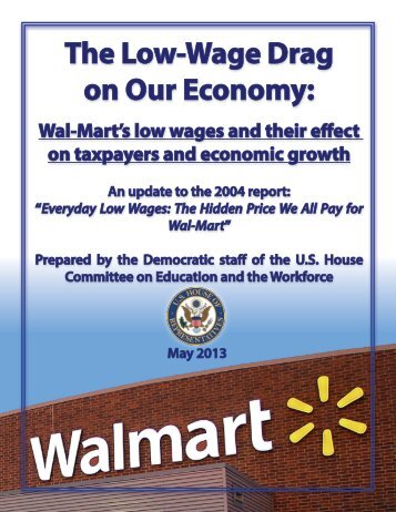 Wal-Mart's The Low‐Wage Drag on Our Economy - Democrats ...