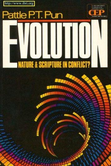 evolution nature and scripture in conflict? - Interdisciplinary Biblical ...