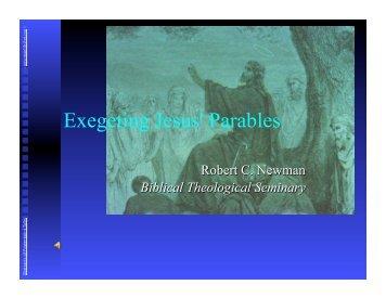 Exegeting Jesus' Parables - Newmanlib.ibri.org