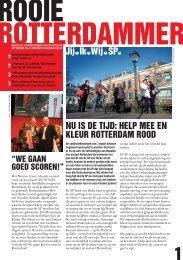 nu Is DE TIjD: hElp MEE En klEuR ROTTERDAM ... - SP Rotterdam