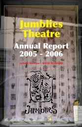 2005-2006 Annual Report - Jumblies Theatre