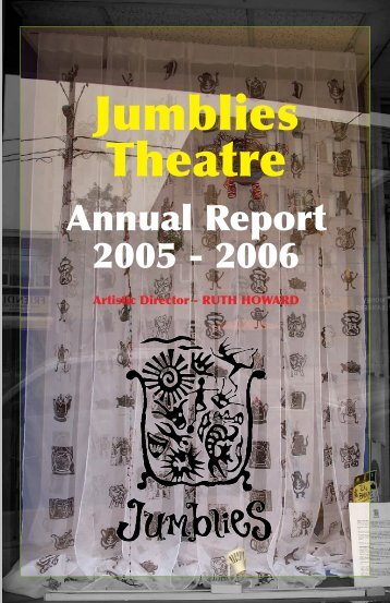 2005-2006 Annual Report - Jumblies Theatre