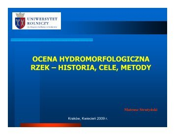 OCENA HYDROMORFOLOGICZNA RZEK – HISTORIA, CELE ...