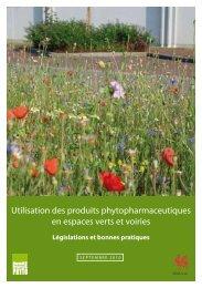 Utilisation des produits phytopharmaceutiques en espaces verts et ...