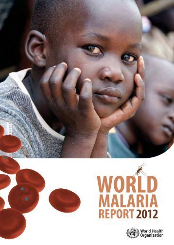 MALARIA - World Health Organization