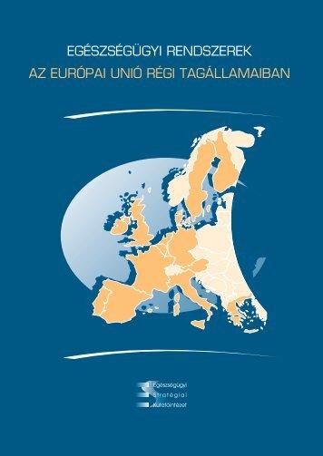 Egészségügyi rendszerek az Európai Unió régi tagállamaiban - ESKI