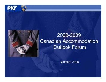 2008-2009 Canadian Accommodation Outlook ... - PKF Consulting