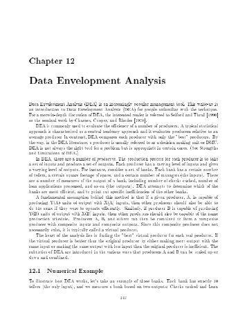 Performance measurement using Data Envelopment Analysis (DEA)