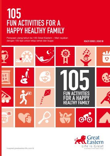 FUN ACTIVITIES FOR A HAPPY HEALTHY ... - Great Eastern Life