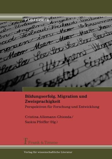 Bildungserfolg, Migration und Zweisprachigkeit - Universität zu Köln
