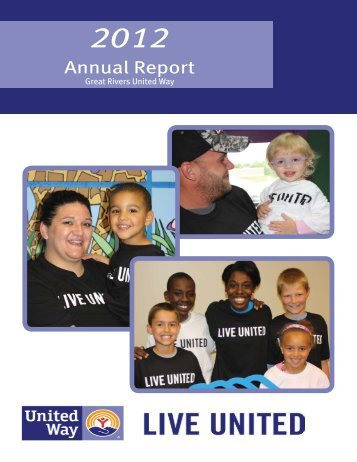 click here for our 2012 Annual Report - Great Rivers United Way
