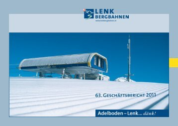 Geschäftsbericht 2011 - Lenk Bergbahnen