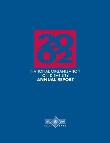 2002 NOD Annual Report - The National Organization on Disability