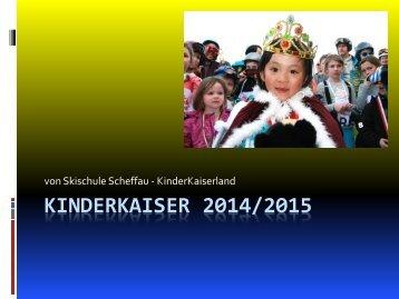 KINDERKAISER 2014/2015