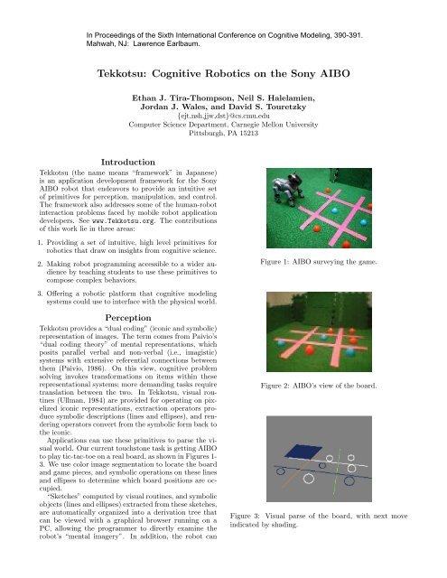 Tekkotsu: Cognitive Robotics on the Sony AIBO