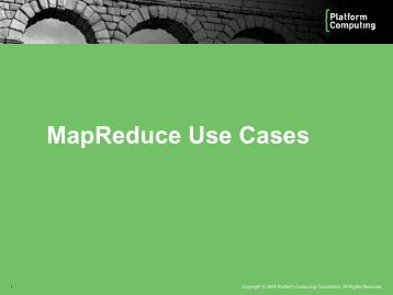 Read more MapReduce use cases - Platform Computing