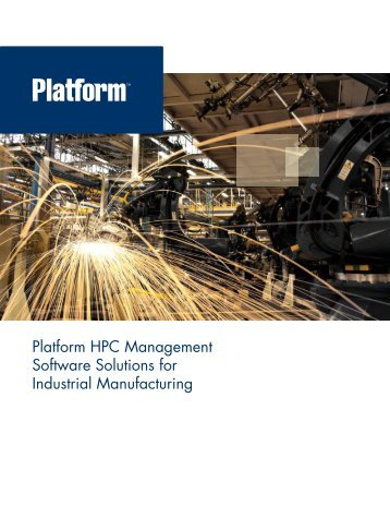 Solutions for Industrial Manufacturing - Platform Computing
