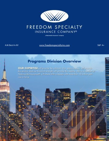 Programs Division Overview - Freedom Specialty Insurance