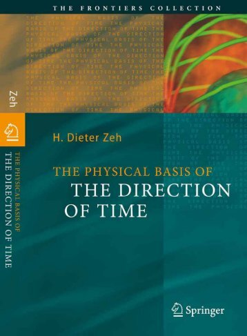 The Physical Basis of The Direction of Time (The Frontiers ...