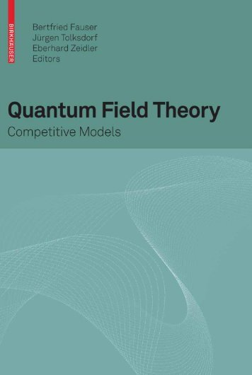 Quantum Field Theory: Competitive Models
