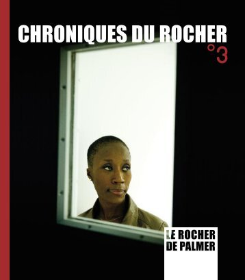 Chroniques du Rocher - Le Rocher de Palmer