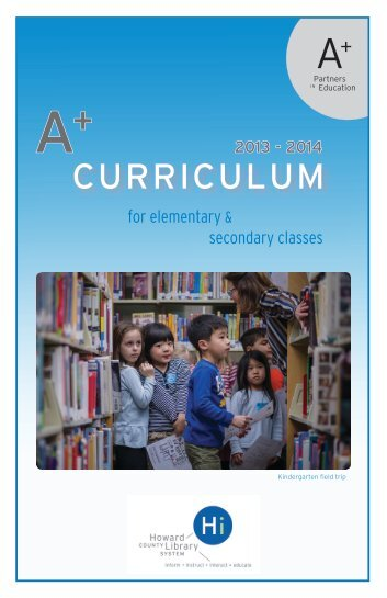 A+ Curriculum for Elementary and Secondary Classes