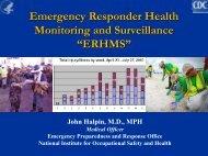 "Emergency Responder Health Monitoring and Surveillance ""ERHMS"""
