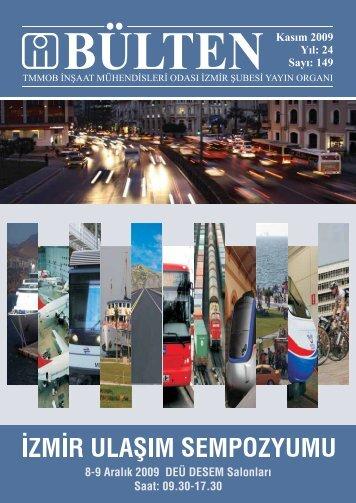 Kasım 2009 - Sayı: 149 (7677 KB) - İzmir - İnşaat Mühendisleri Odası