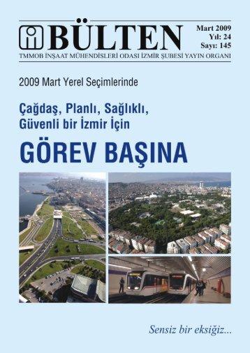Mart 2009 - Sayı: 145 (11476 KB) - İzmir - TMMOB İnşaat ...