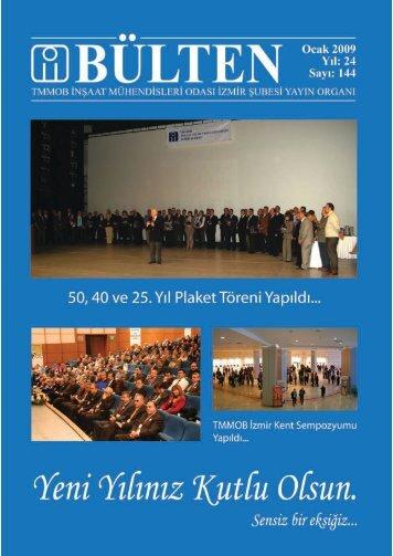 Ocak 2009 - Sayı: 144 (7833 KB) - İzmir - TMMOB İnşaat ...
