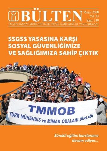 Mayıs 2008 - Sayı: 140 (15462 KB) - İzmir - TMMOB İnşaat ...