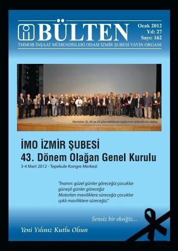 Ocak 2012 - Sayı: 162 (8603 KB) - İzmir - TMMOB İnşaat ...