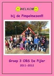 bij de Pimpelmezen!!! Groep 3 OBS De Pijler