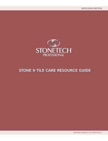 Stone & tile Care reSourCe Guide - John Bridge