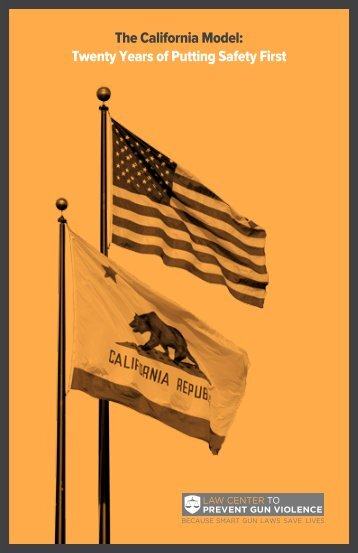 Download a PDF Copy of The California Model - Law Center to ...