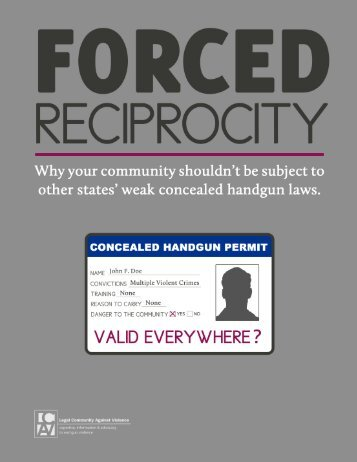 Forced Reciprocity - Law Center to Prevent Gun Violence