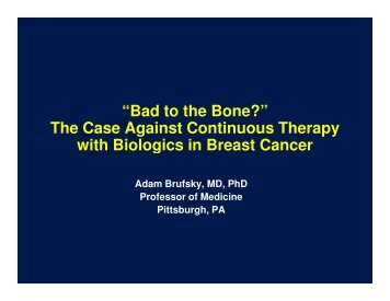 The Case Against Continuous Therapy with Biologics in Breast Cancer