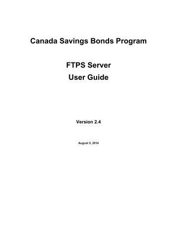 FTPS Server User Guide - Canada Savings Bonds